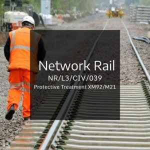 Network Rail Specification – NR/L3/CIV/039 - Protective Treatment XM92/M21